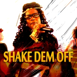 NEW MUSIC VIDEO for SHAKE DEM OFF by DONNA MAKEDA